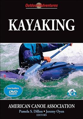 Kayaking By Dillon, Pamela S. (EDT)/ Oyen, Jeremy (EDT)