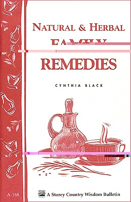 Natural and Herbal Family Remedies By Black, Cynthia