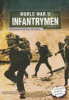 World War II Infantrymen By Otfinoski, Steven